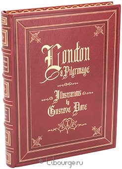 Подарочное издание 'London: A Pilgrimage'